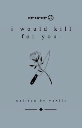 [LOGINCE] i would kill for you. by yaxiiv