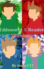 Eddsworld x Reader Oneshots by Issgo137
