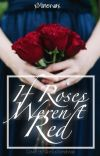 If Roses Weren't Red cover