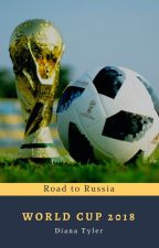 World Cup 2018: Road to Russia ⚽ by Diana-Tyler