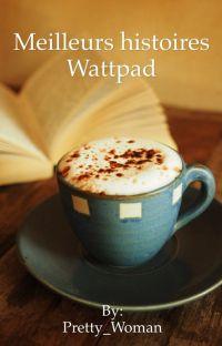 Meilleures histoires Wattpad  cover