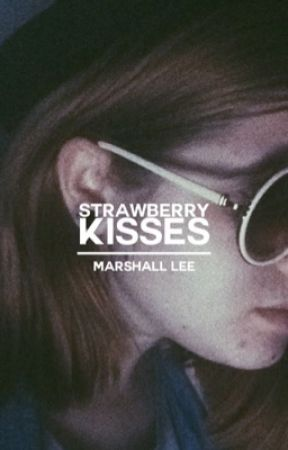strawberry kisses   short story by postraumatic