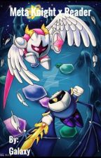 Meta Knight x Reader by Eclipse_twighlight