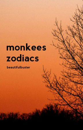 ♤ 》monkees zodiacs 《 ♤ by BeautifulBuster