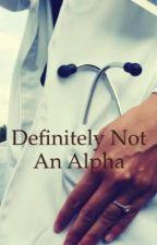 Definitely Not An Alpha by Straygurll