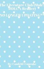 The Literature Club (Male!DDLC X Reader) by Confetti-Cupcake