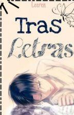 Tras Letras. by LeerenViren