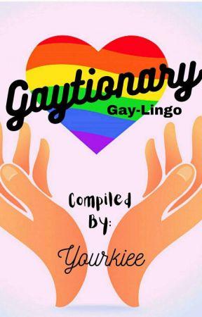 Gaytionary by Yourkiee