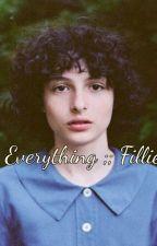 Everything ;; Fillie by fuckingparadice22