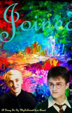Joined (A Drarry Fic Not Written By Me) by Dying_Fire_Lives