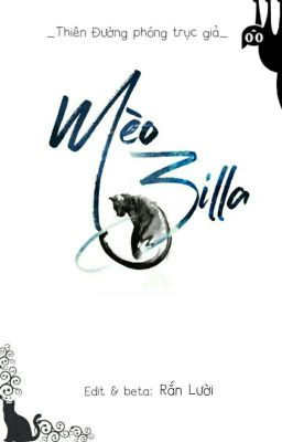 [Editing] Mèo Zilla - Thiên Đường phóng trục giả