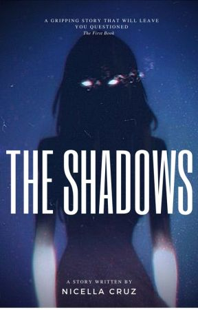 The Shadows by YourOneAndOnlyBaetch
