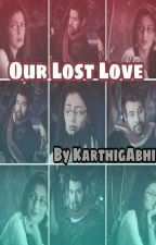 Our Lost Love by KarthigA_