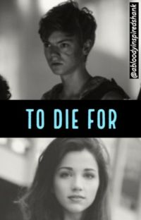 To Die For (Newt//Maze Runner) cover