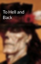 To Hell and Back by ryjones13