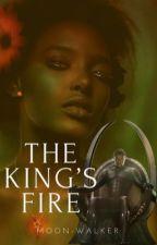 The King's Fire by moon-walker