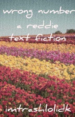 Wrong Number//Reddie by duawheat