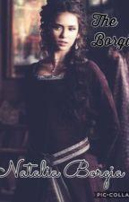 The Borgia's- Natalia Borgia by TashaAmy1803