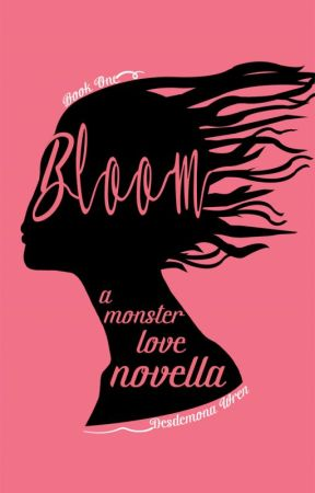 Bloom: A Monster Love Novella by Wrensday