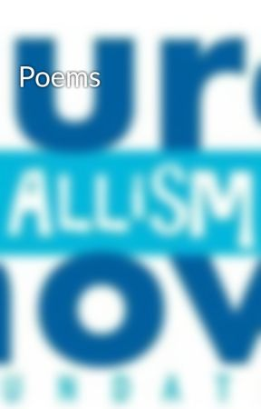 Poems by EpicAutistic
