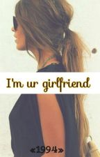 «I'm ur girlfriend» by skysnotes