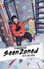 『SeenZoned』[COMPLETED] by Mintxy
