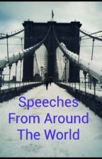Speeches From Around The World by tristhebest