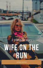 Wife on the Run by JEWELVIRTUE