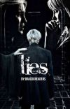Lies || Draco x reader (Finished) cover