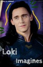 Loki Imagines ((Discontinued)) by Alanis_Is_Awkward