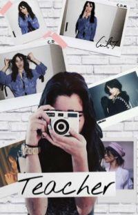 Teacher • Camren• girlxgirl cover