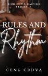 Rules and Rhythm (Cordova Empire Series 2) cover