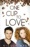 One Cup To Love  ✔ cover