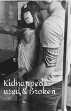 Kidnapped, Used & Broken door JustAGirl_to_remeber