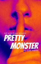 PRETTY MONSTER by RyanMartel