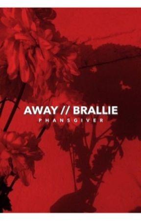 away // brallie by angryowo