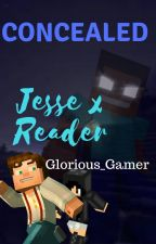 Concealed - Jesse X Reader: Minecraft Story Mode by glorious_gamer