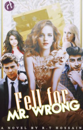 Fell for Mr. Wrong ღ by HiItsMeRT