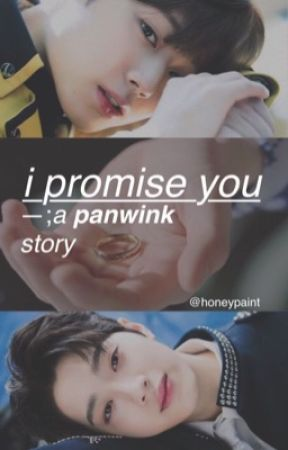 -; i promise you | panwink by honeypaint