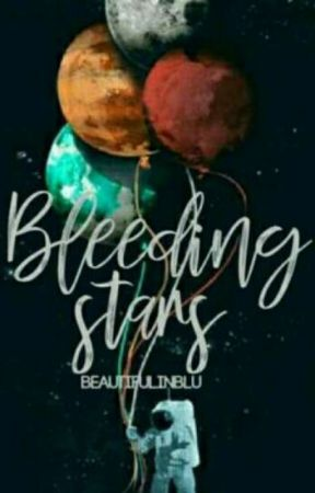 bleeding stars|✅ by beautifulinblu
