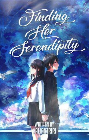 Finding Her Serendipity by valiantriri