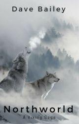 Lost! [A Northworld Viking Saga] by davebaileyme