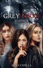 Greyforks | Staffel 1 || Serie von AnnaVanilla07