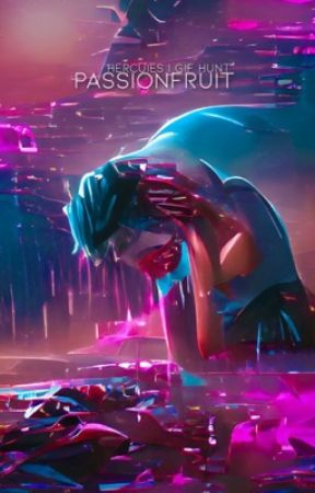 PASSIONFRUIT  - GIF HUNT  by hercuIes