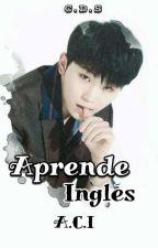 Aprende Inglés [A.C.I] by Grupo_ACI