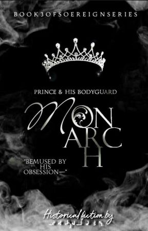 MONARCH: Prince & His Bodyguard by mulanwrites_