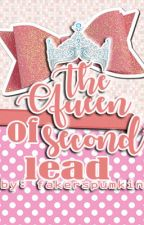 The Queen of Second Lead by fakerspumpkin