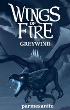Wings of Fire: Greywind by Greywolf_WoF
