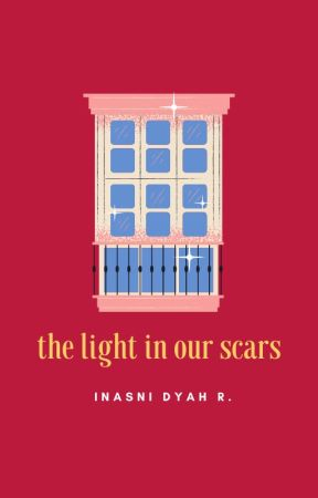 The Light in Our Scars by inas_nee