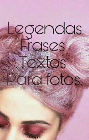 Legendas, frases, textos para fotos. by babidalagnoli